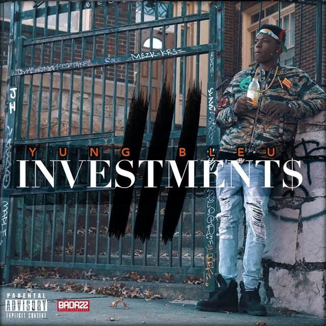 Yung Bleu – Investments 3