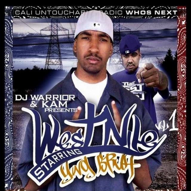 Yung Bruh - DJ Warrior & Kam Presents West Nile Volume 1