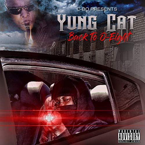 Yung Cat – C-Bo Presents Back To 0-Eight