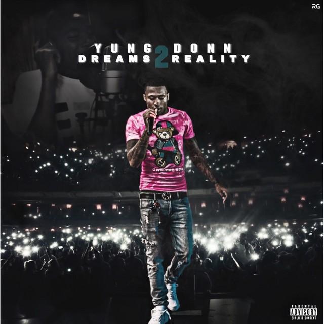 Yung Donn – Dreams 2 Reality