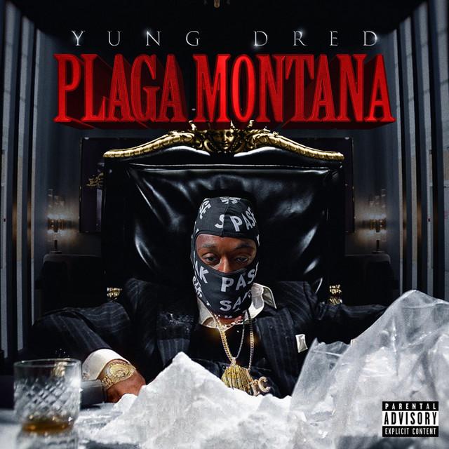 Yung Dred – Plaga Montana