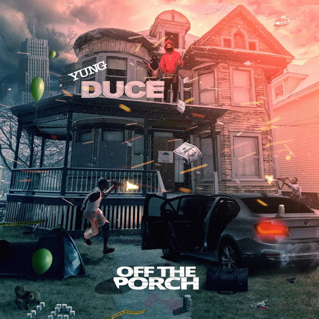 Yung Duce – Off The Porch