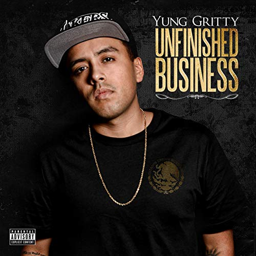 Yung Gritty – Unfinished Business