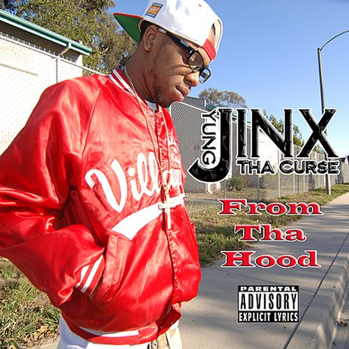 Yung Jinx – From Tha Hood