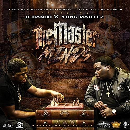 Yung Martez & D-Bando – The Masterminds