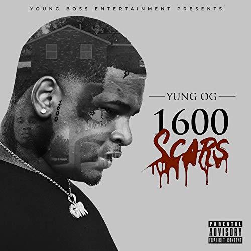 Yung OG – 1600 Scars