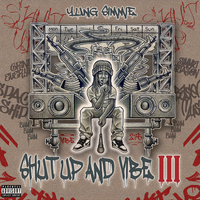 Yung Simmie – Shut Up And Vibe III