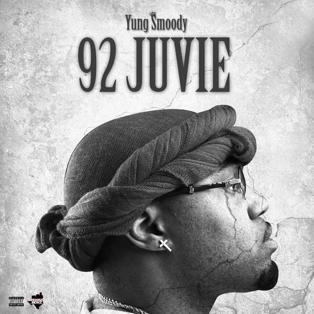 Yung Smoody – 92 Juvie