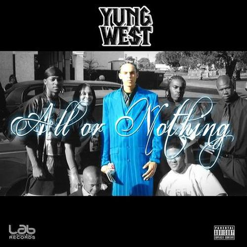 Yung We$t - All Or Nothing