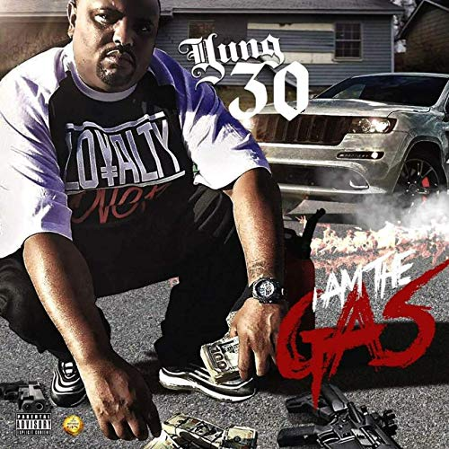 Yung30 – I Am The Gas