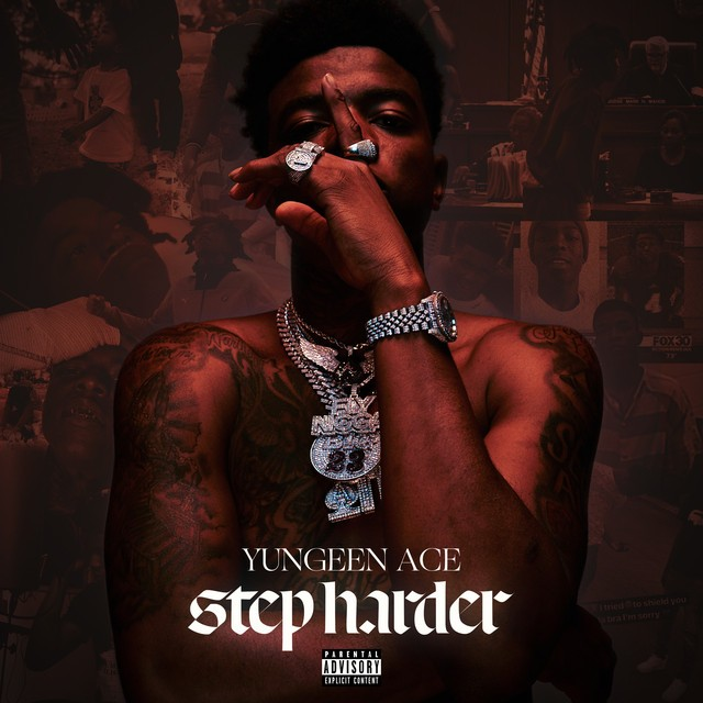 Yungeen Ace – Step Harder