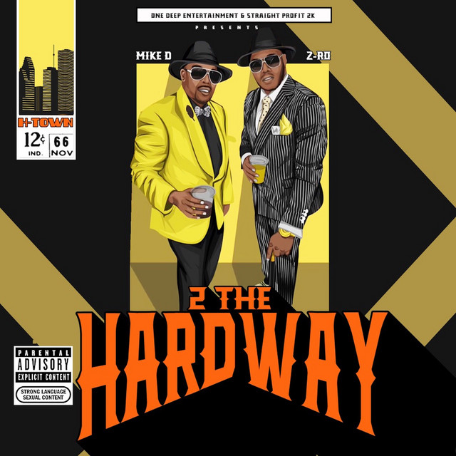 Z-Ro & Mike D – 2 The Hardway