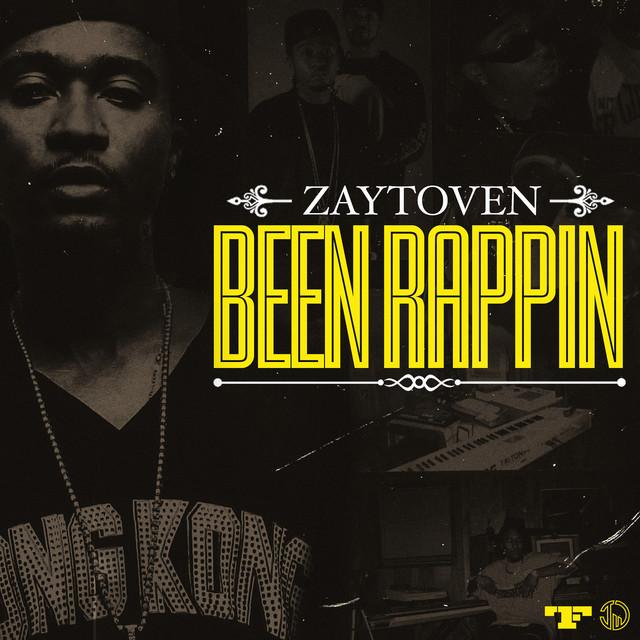 Zaytoven – Been Rappin