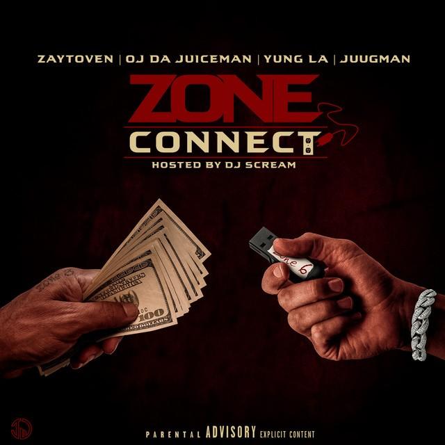 Zaytoven, OJ Da Juiceman & Yung LA – Zone Connect