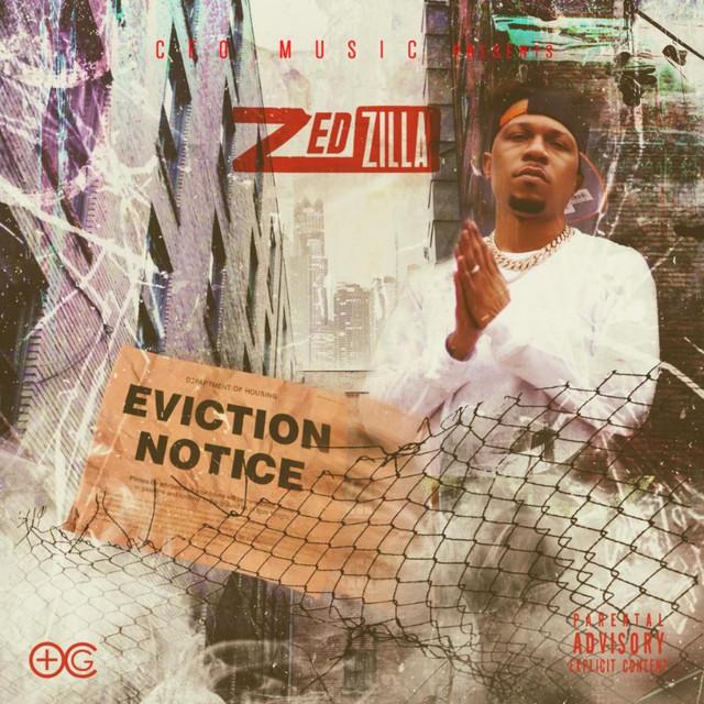 Zed Zilla – Eviction Notice