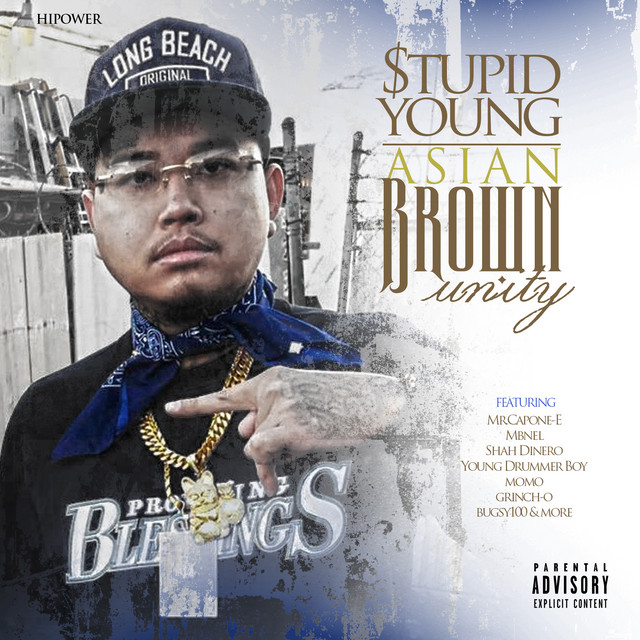 $tupid Young – Asian Brown Unity
